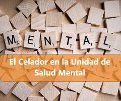 el celador en la unidad salud mental